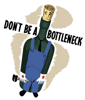 What Is Your Bottleneck?